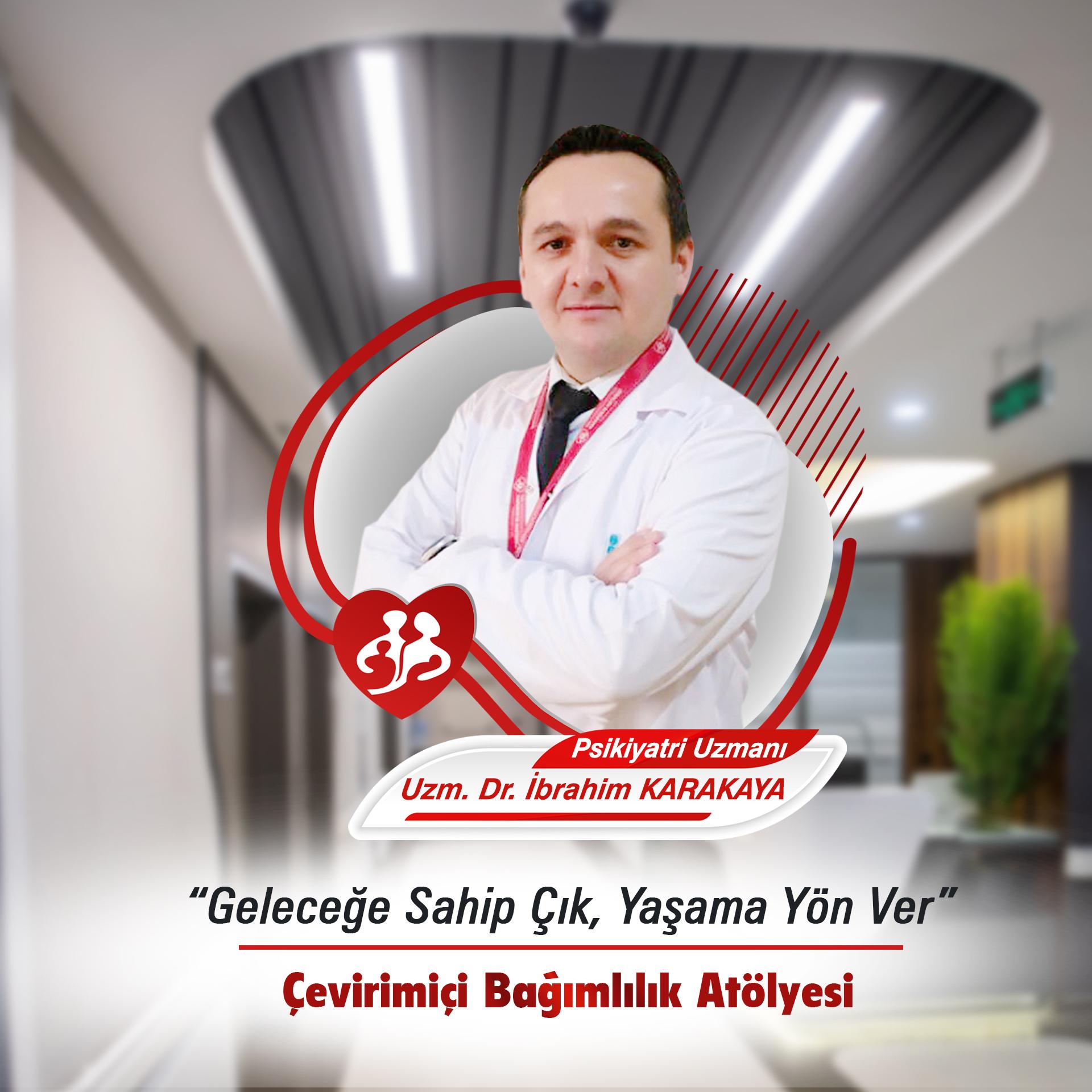 """Uzman Dr İbrahim KARAKAYA """"Geleceğe Sahip Çık, Yaşama Yön Ver """" Projesinde  Eğitimci Olarak Yer Aldı"""